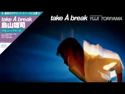 Yuji Toriyama - take A break (album)