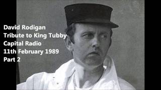 David Rodigan -Tribute to King Tubby - Part 2