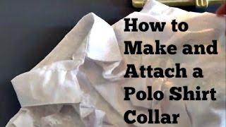 DIY: How to Make and Attach a Polo Shirt Collar ✂