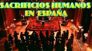 SACRIFICIOS HUMANOS EN ESPAÑA