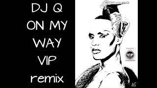 Grace Jones - On My Way - DJ-Q