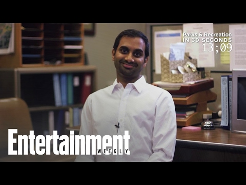 Aziz Ansari Explains 'Parks And Rec' In 30 Seconds | Entertainment Weekly