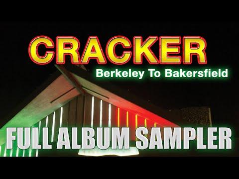 Cracker - Berkeley to Bakersfield - Full Album Sampler