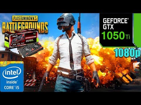 PlayerUnknown's Battlegrounds : GTX 1050 Ti OC + i5 4590