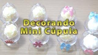 Personalizando Lembrancinha para Casamento e Aniversário - Decorando Mini Cúpulas - Belas Cores