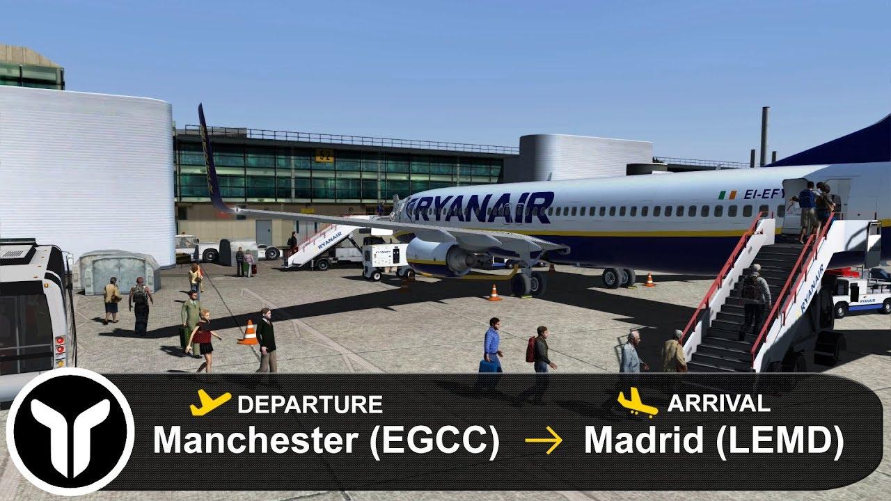 [P3D V4 5] Manchester to Madrid (EGCC-LEMD) | 737-800 | Ryanair | RYR3187