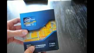 Intel Core i7 3820 3.6GHz Quad core processor Unboxing (Client Build 1-5) -Hal Thompson