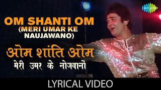 Om Shanti Om with lyrics | ओम शांति ओम गाने के बोल | Karz | Rishi Kapoor, Tina Munim, Simi