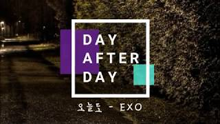 EXO - Day After Day (오늘도) [Lyrics Hangul/Romanization/Bahasa Indonesia]