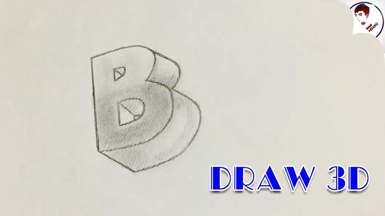 """Cực dễ !!! Vẽ chữ """"B"""" 3D nổi trên Mặt Giấy Siêu Ảo"""