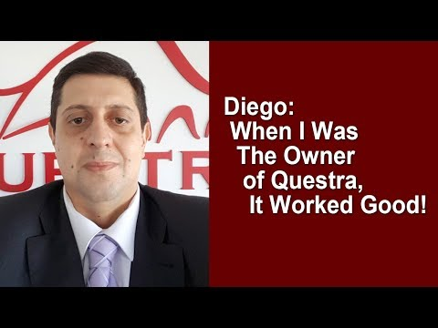 questra-agam---diego:-when-i-was-the-owner-of-questra,-it-worked-good!