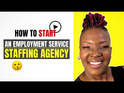 How to Start an Employment Service Staffing Agency
