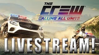 the crew calling all units livestream dieseldesigns cops and robbers