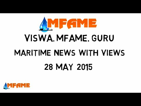 maritime news with views 28 5 2015