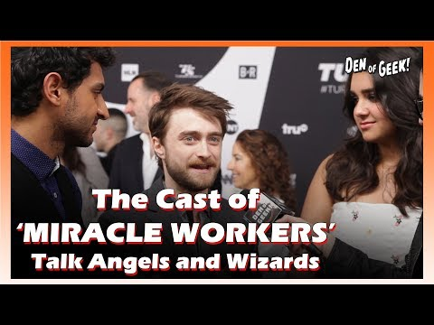 'Miracle Workers' Cast Interview - What the Show is About, and Harry Potter