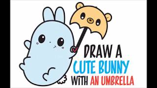 How to Draw a Bunny Rabbit with Cute Bear Umbrella Kawaii Easy Step by Step Drawing for Kids