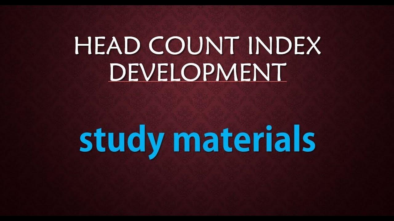 Download HEAD COUNT INDEX DEVelopment economics entrance+notes+study materials