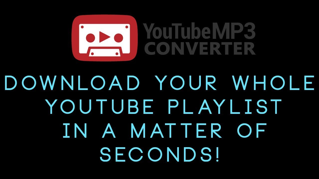 download whole playlist youtube mp3