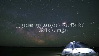 Secondhand Serenade - Fall For You (Unofficial Lyrics)