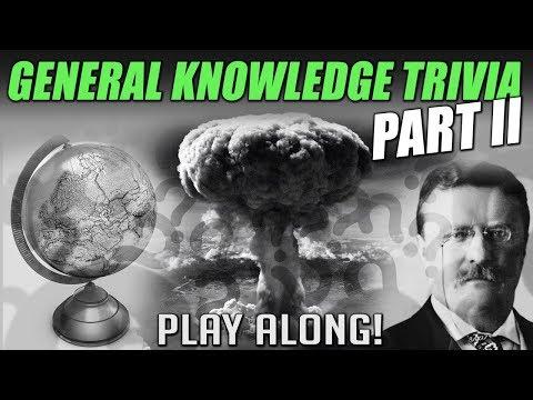 General Knowledge Trivia Part II