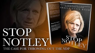STOP NOTLEY: Sheila Gunn Reid's must-have Alberta election book!