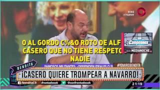 ¡Casero quiere trompear a Navarro!