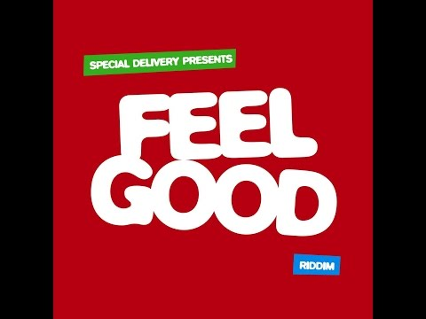 Various Artists - Feel Good Riddim (Special Delivery Music) [Full Album]