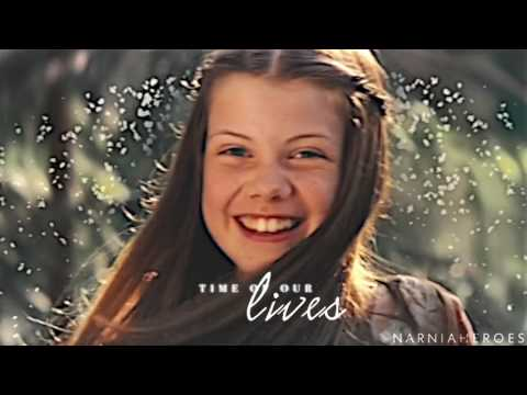 Narnia || Time of Our Lives