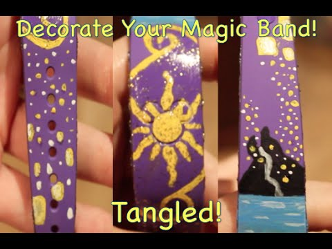 Painting Your Magic Band Inspired By Disney S Animated Movie Tangled