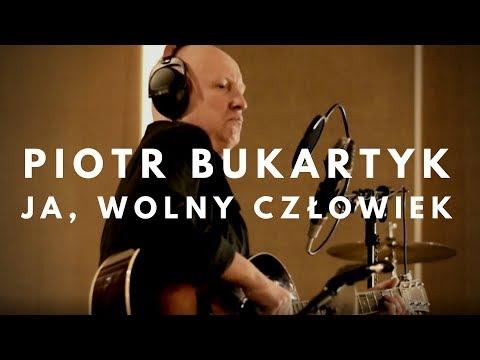 Piotr Bukartyk - Ja, Wolny Człowiek (Official Live Session)