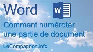 Word 2007/2010/2013: Numéroter une partie du document - Saut de section, En-tête/Pied de page