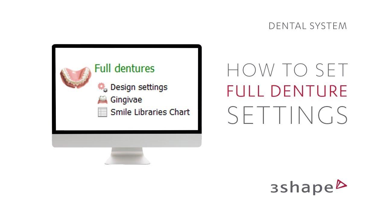 3Shape Dental System - Full Denture - Control Panel Settings