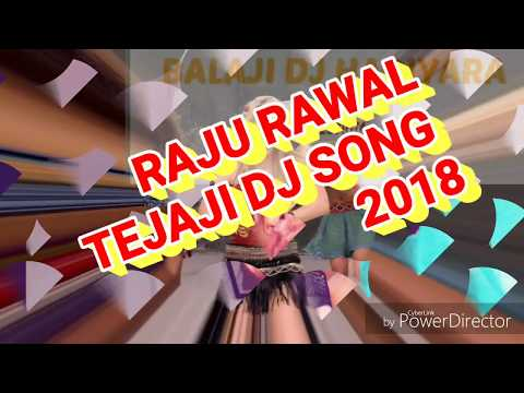 Tejaji Dj song |Raju rawal || Remix 2018 | Marwari remix Dj song 2018