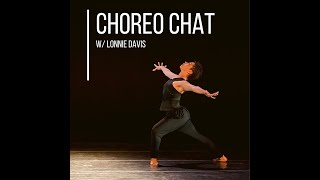 Dance Canvas Choreo Chat - Episode #6 - Lonnie Davis