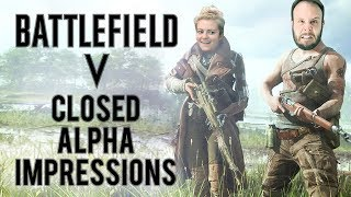 BATTLEFIELD 5 IS GREAT? CLOSED ALPHA GAMEPLAY! - Dude Soup Podcast #181
