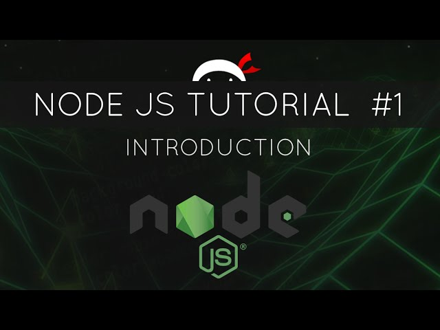 Node JS Tutorial for Beginners #1 - Introduction