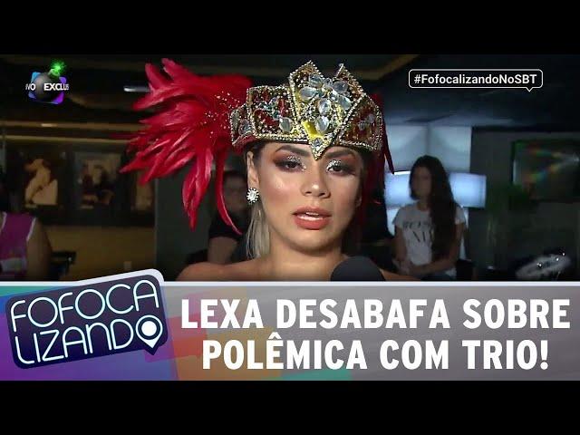 Lexa desabafa sobre polêmica com trio-elétrico em São Paulo! | Fofocalizando (12/03/19)
