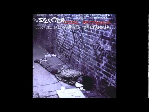 The Selecter - Cruel Britannia (Full Album) - 1998