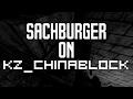 [CS:GO KZ] kz_chinablock in 04:19.88 by Sachburger