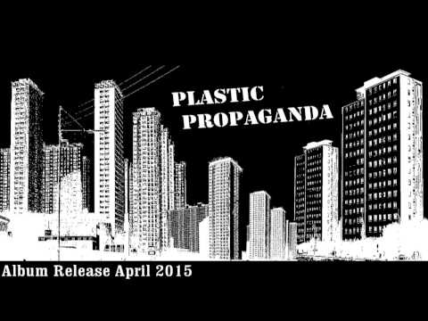 Plastic Propaganda - Mindless Isolation