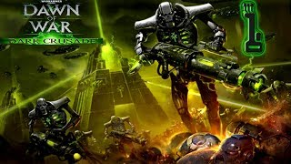 [1] 40k: DoW Dark Crusade - Necrons - The Greatest Game Ever!
