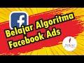 - Algoritma Facebook Ads - OMSET RATUSAN JUTA DENGAN FB ADS