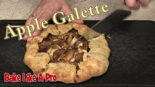 Authentic Apple Tart Recipe /  Apple Galette Recipe