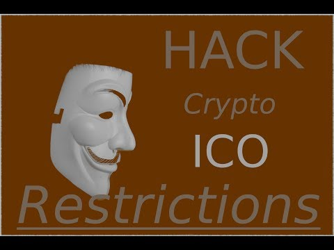 HACKING CRYPTO!!!  ICO Country RESTRICTIONS