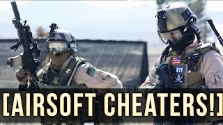 AIRSOFT CHEATERS! | CAUGHT ON CAMERA!