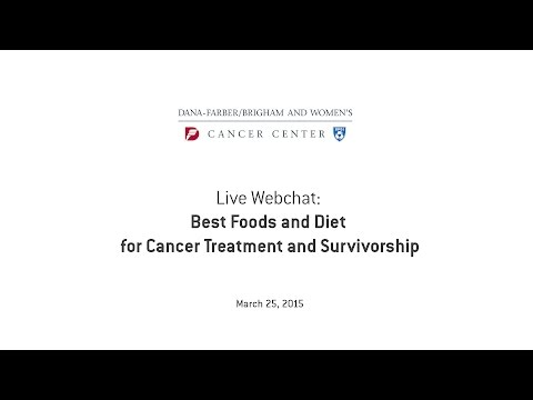 Live Webchat: Best Foods and Diet for Cancer Treatment and Survivorship