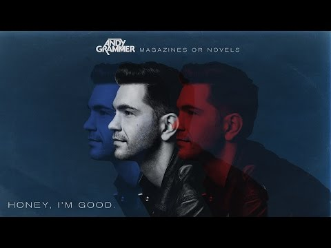 Andy Grammer - Honey, I'm Good.