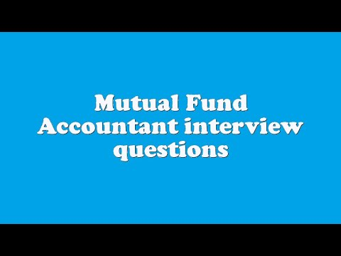 mutual fund accountant interview questions youtube - Mutual Fund Accountant