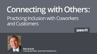 [Webinar] Connecting with Others: Practicing Inclusion with Coworkers and Customers