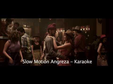 Slow Motion Angreza Bhaag Milkha Bhaag Karaoke